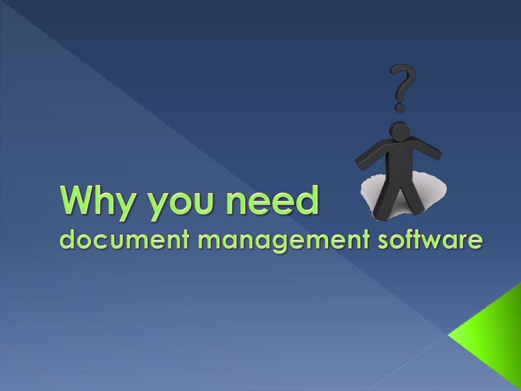 why you need document management software l.