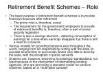 retirement benefit schemes role