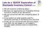 lets do a quick exploration of stochastic inventory control ch 5