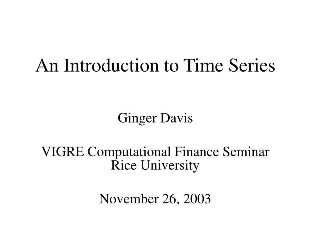 an introduction to time series l.
