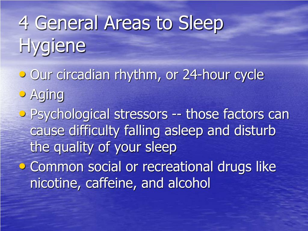 4 General Areas to Sleep Hygiene