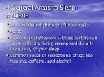 4 general areas to sleep hygiene