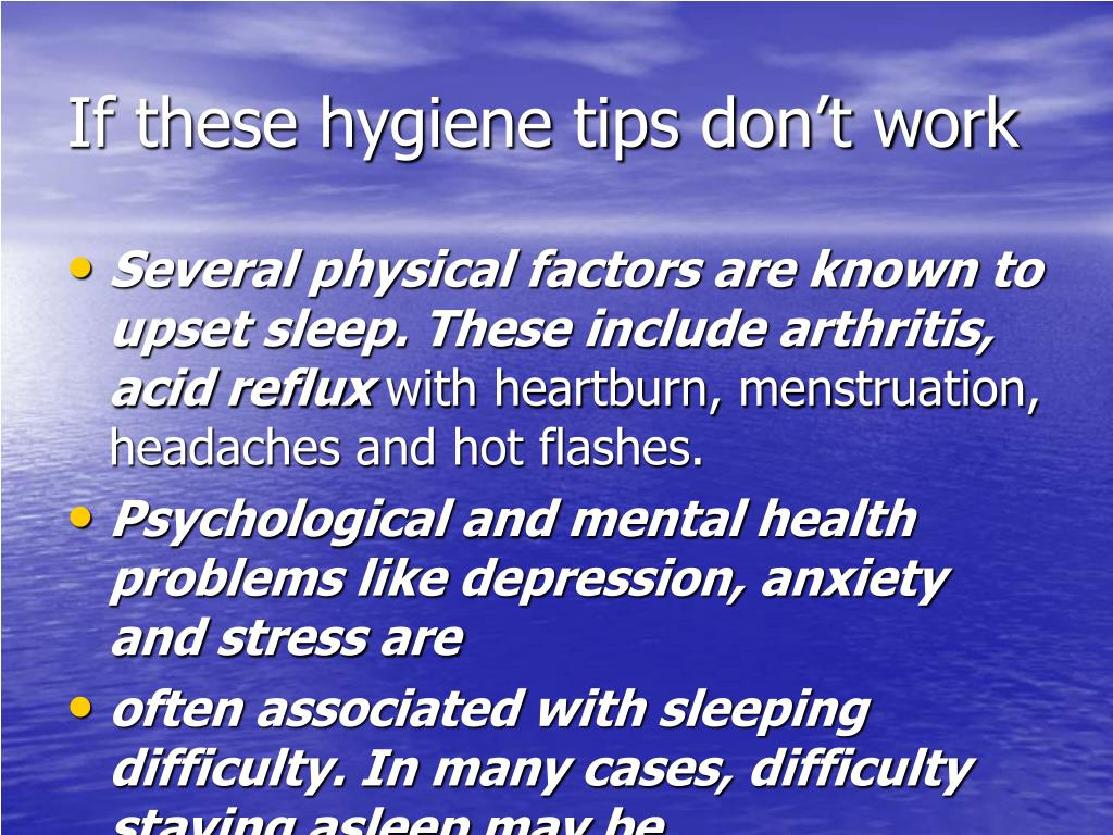 If these hygiene tips don't work