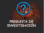 pregunta de investigaci n