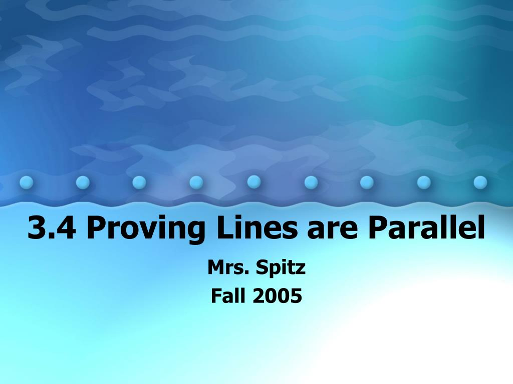 3 4 proving lines are parallel l.