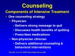 counseling components of intensive treatment42