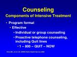 counseling components of intensive treatment44