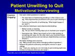 patient unwilling to quit motivational interviewing