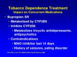 tobacco dependence treatment impact on concurrent medications67