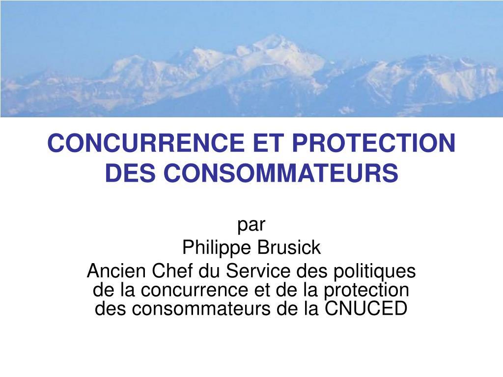 concurrence et protection des consommateurs l.
