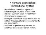 alternate approaches dimensional system