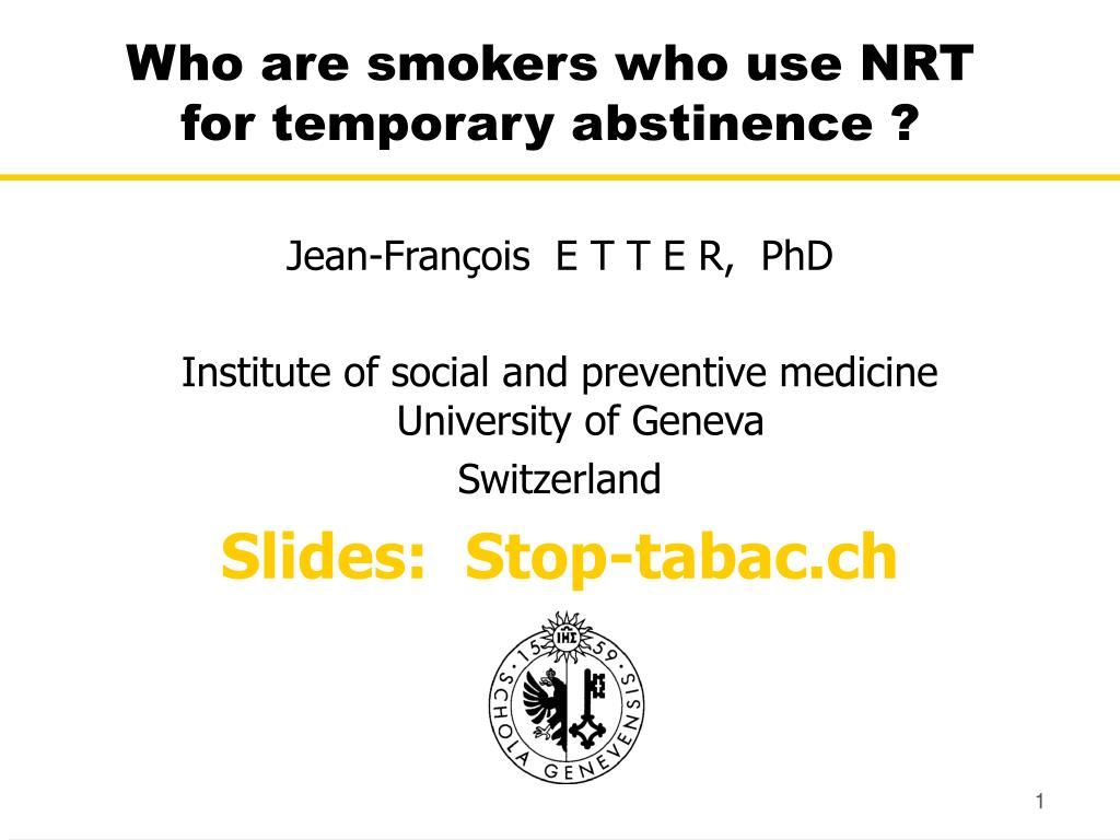 who are smokers who use nrt for temporary abstinence l.