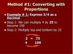 method 1 converting with proportions