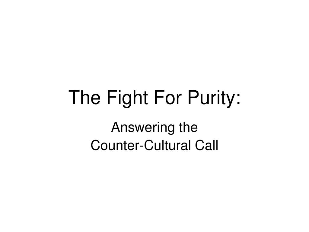 the fight for purity l.