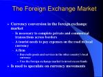 the foreign exchange market6