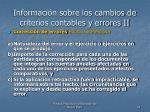 informaci n sobre los cambios de criterios contables y errores ii