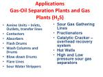 applications gas oil separation plants and gas plants h 2 s
