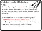 updated incident definition arson