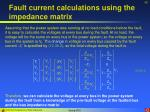 fault current calculations using the impedance matrix40