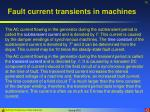 fault current transients in machines10