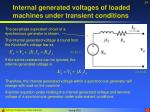 internal generated voltages of loaded machines under transient conditions