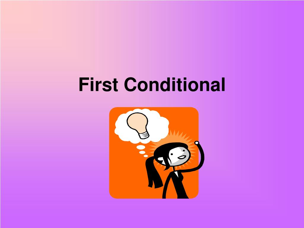 first conditional l.