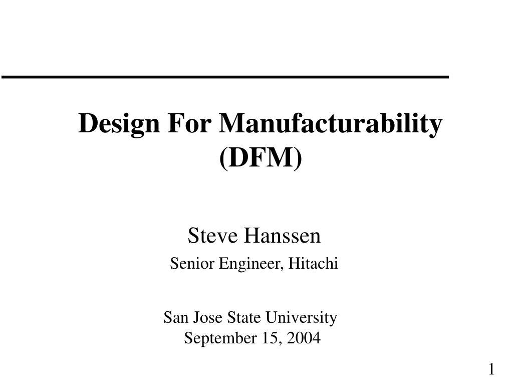 design for manufacturability dfm l.