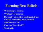 forming new beliefs7