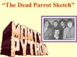 the dead parrot sketch