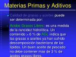 materias primas y aditivos102