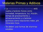 materias primas y aditivos105
