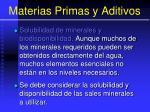 materias primas y aditivos106