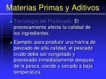 materias primas y aditivos107