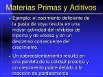 materias primas y aditivos112
