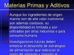materias primas y aditivos114