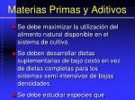 materias primas y aditivos116