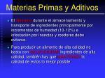 materias primas y aditivos13