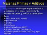 materias primas y aditivos136