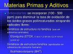 materias primas y aditivos137