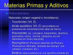 materias primas y aditivos139