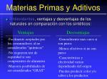 materias primas y aditivos141