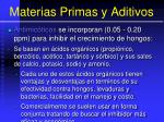 materias primas y aditivos142