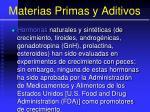 materias primas y aditivos144