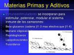 materias primas y aditivos145