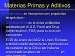 materias primas y aditivos149
