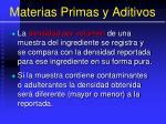 materias primas y aditivos19