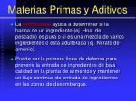 materias primas y aditivos24