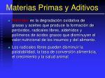 materias primas y aditivos27
