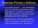 materias primas y aditivos29