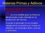 materias primas y aditivos37
